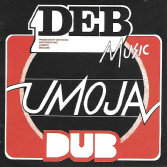 DEB Music - Umoja Dub (DEB Music / Badda Music) CD